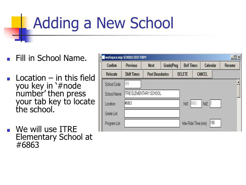 Adding a New School Fill in School Name.