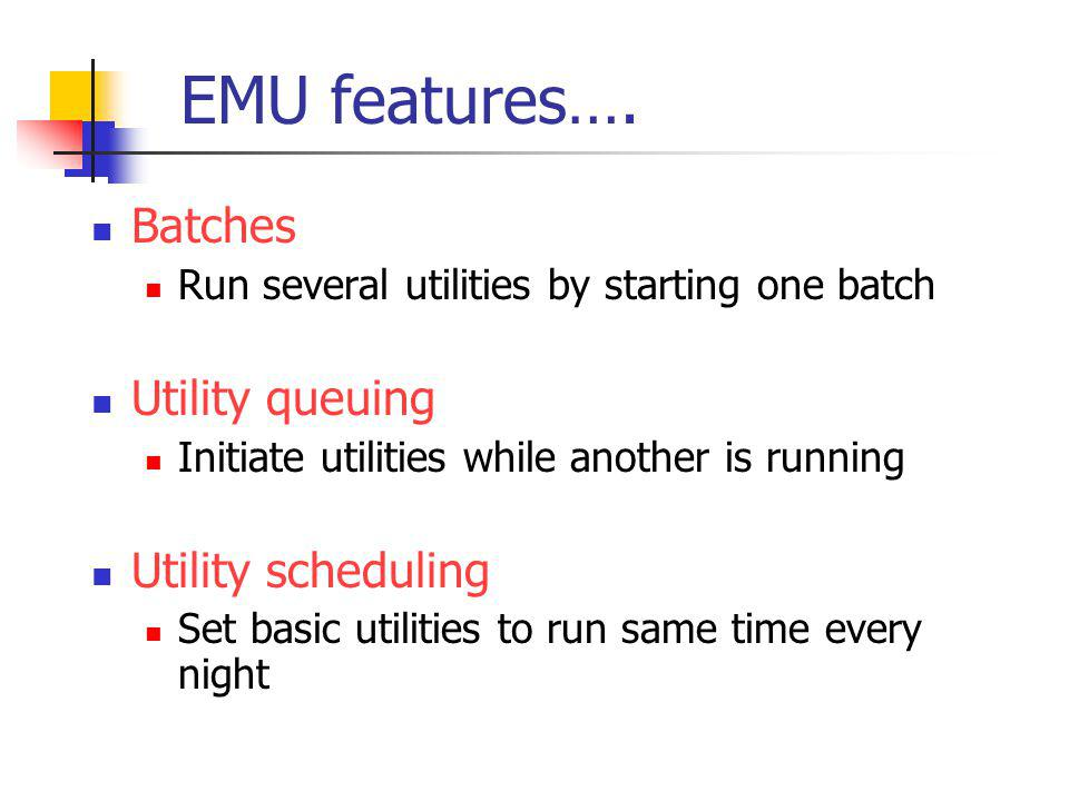EMU features….