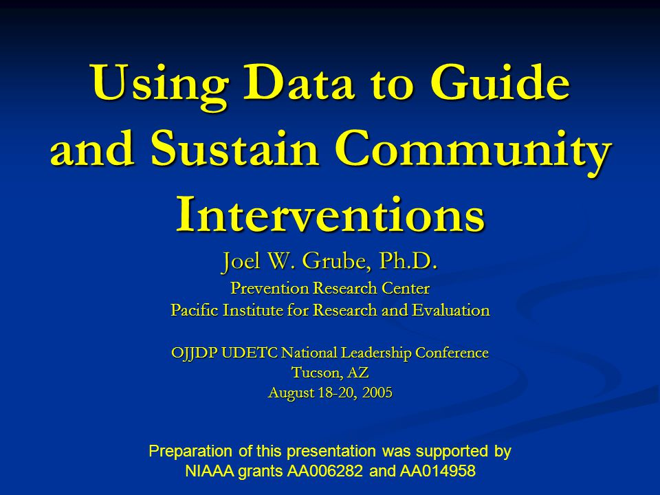 Using Data to Guide and Sustain Community Interventions Joel W.