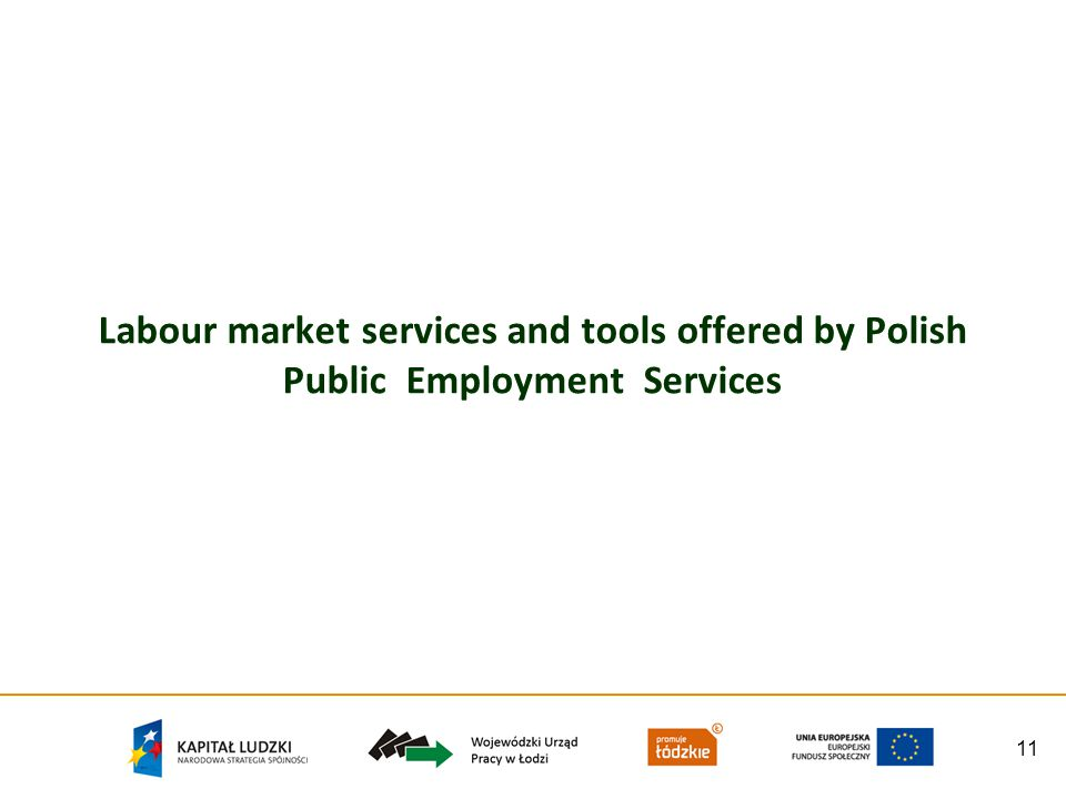 11 Labour market services and tools offered by Polish Public Employment Services