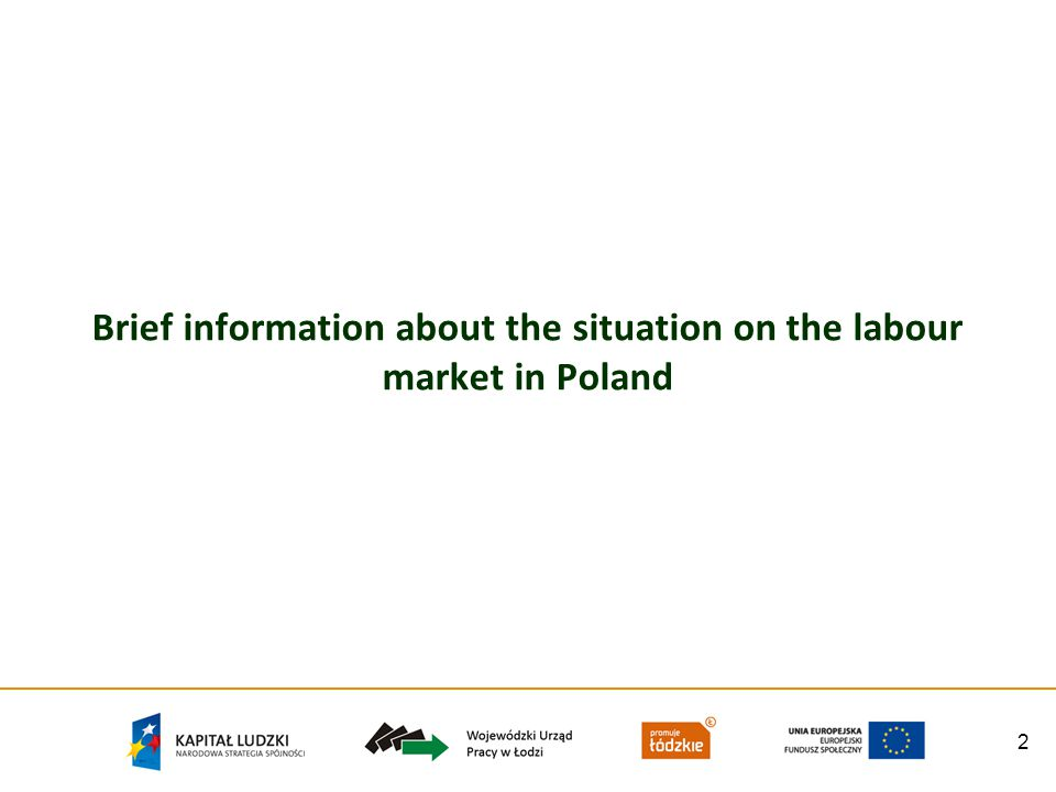 2 Brief information about the situation on the labour market in Poland