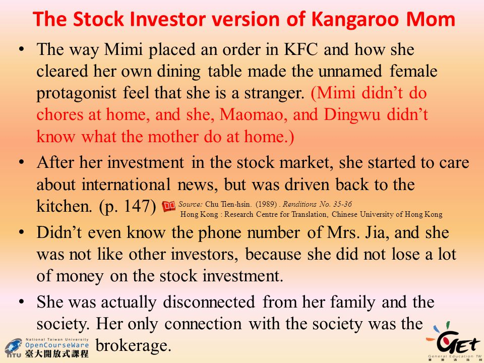 The Stock Investor version of Kangaroo Mom The way Mimi placed an order in KFC and how she cleared her own dining table made the unnamed female protagonist feel that she is a stranger.