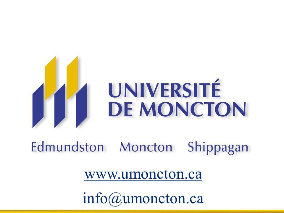 www.umoncton.ca info@umoncton.ca