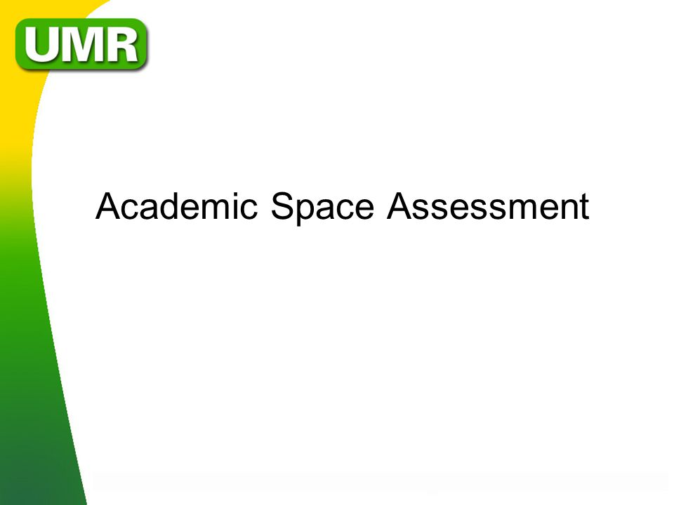 Academic Space Assessment