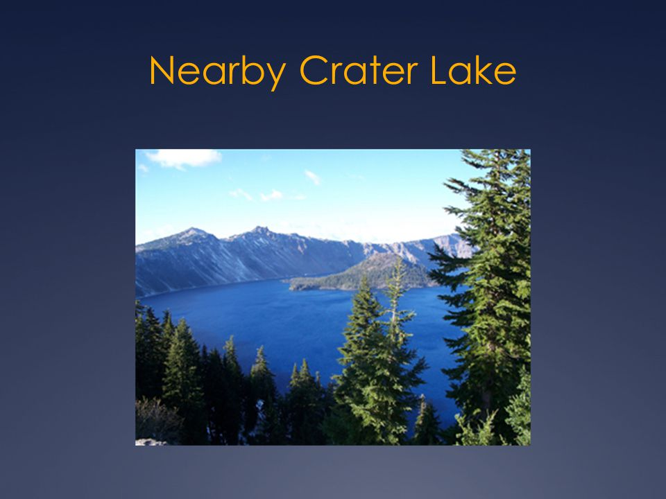 Nearby Crater Lake