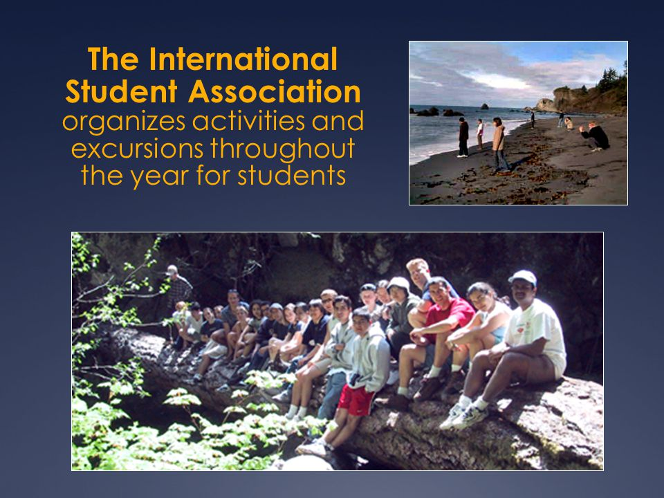 The International Student Association organizes activities and excursions throughout the year for students