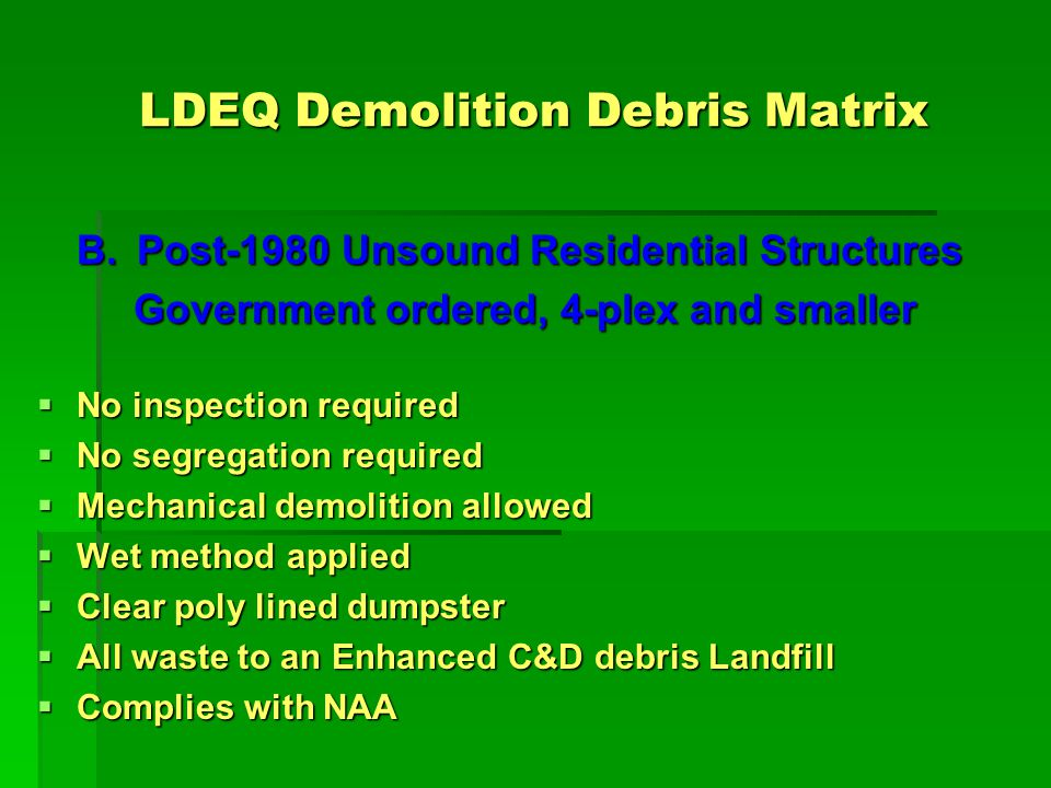 LDEQ Demolition Debris Matrix B.