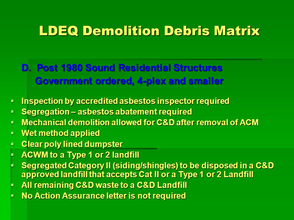LDEQ Demolition Debris Matrix D.