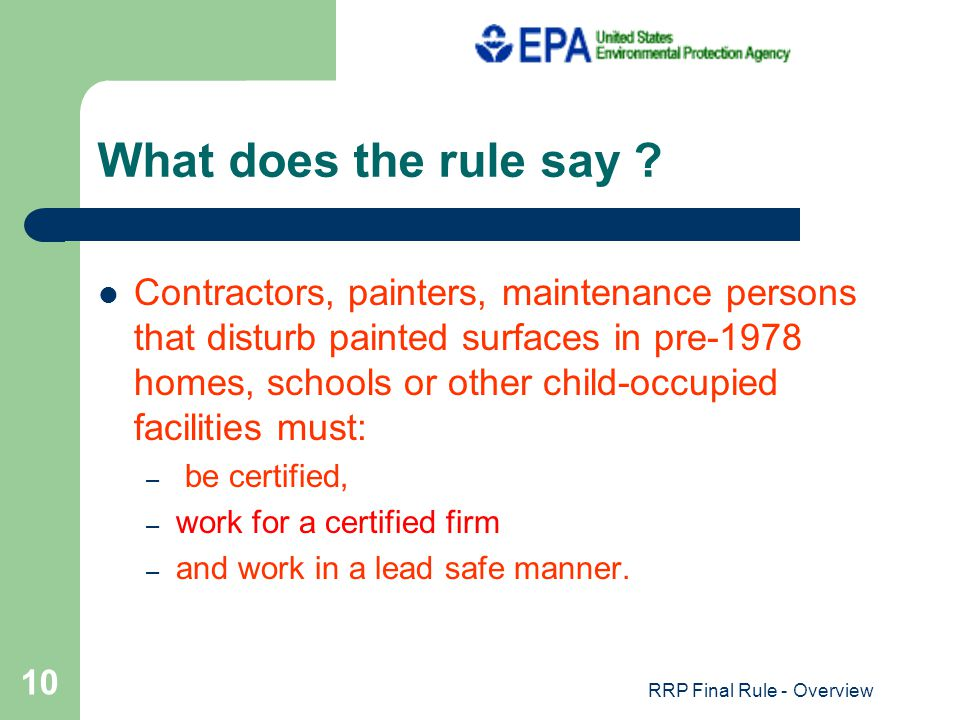 RRP Final Rule - Overview 10 What does the rule say .