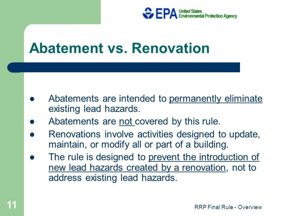 RRP Final Rule - Overview 11 Abatement vs.
