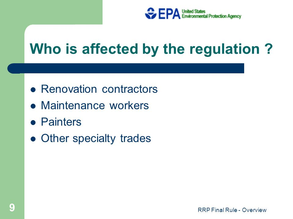 RRP Final Rule - Overview 9 Who is affected by the regulation .