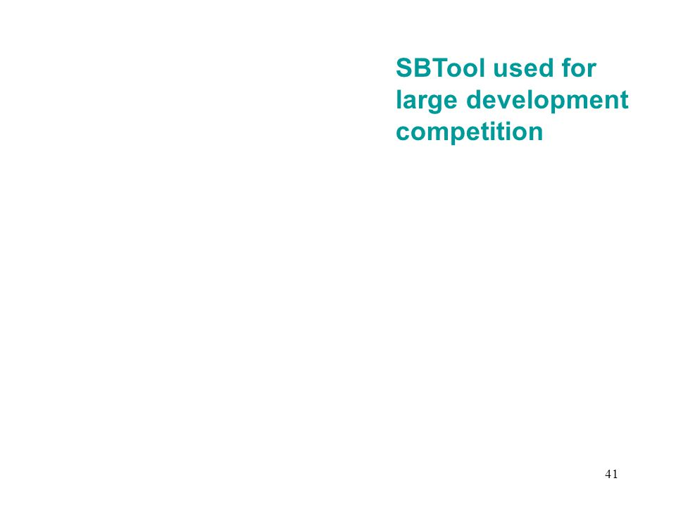 41 SBTool used for large development competition