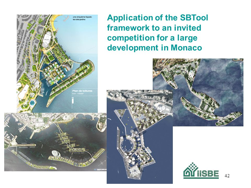 42 Application of the SBTool framework to an invited competition for a large development in Monaco