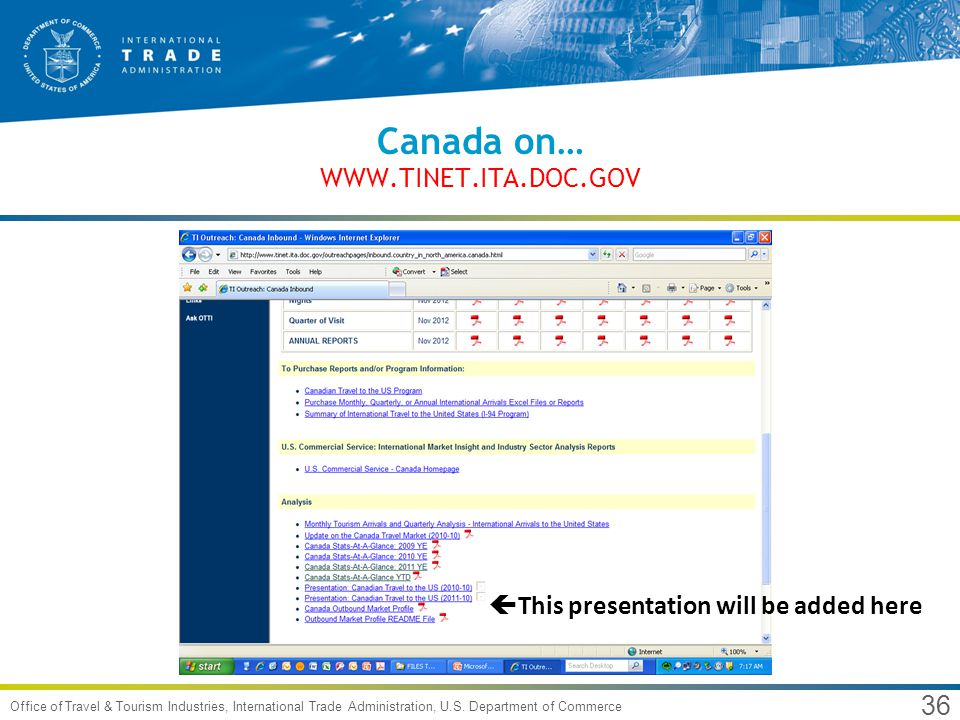 36 Office of Travel & Tourism Industries, International Trade Administration, U.S. Department of Commerce Canada on… WWW.TINET.ITA.DOC.GOV This presen