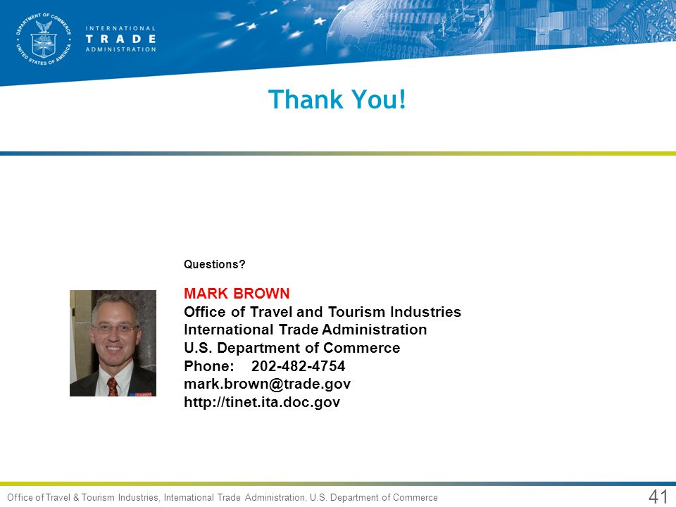 41 Office of Travel & Tourism Industries, International Trade Administration, U.S.