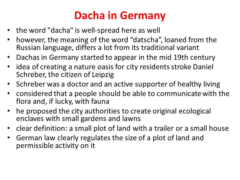 Dacha in Germany the word