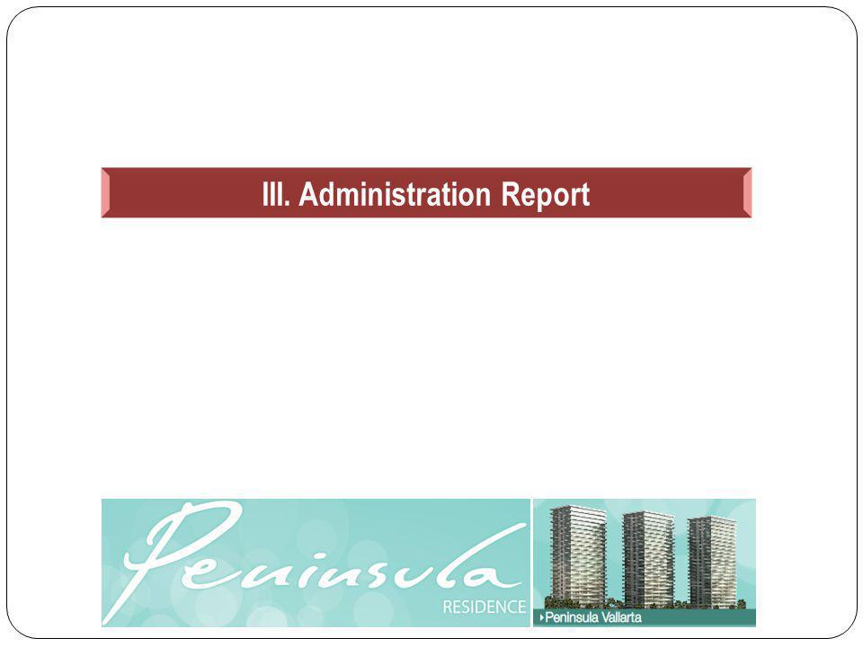 III. Administration Report