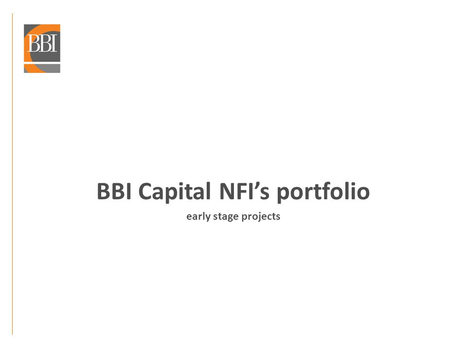 BBI Capital NFIs portfolio early stage projects