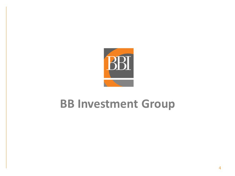 5 BB Investment is: A private investment company with business roots going back to 1988.
