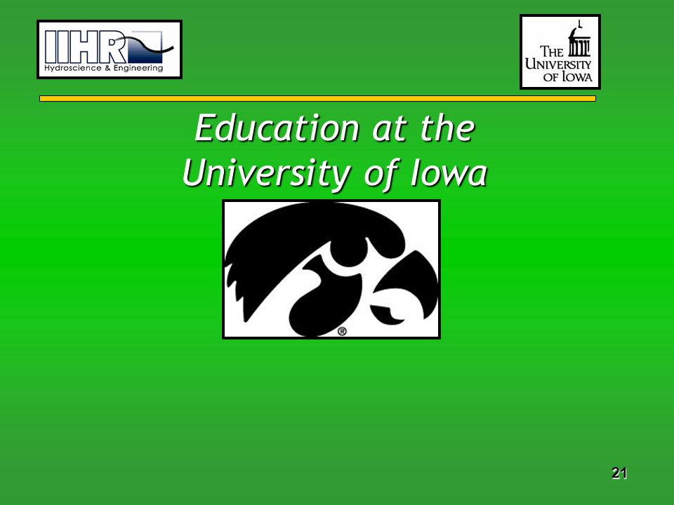 21 Education at the University of Iowa