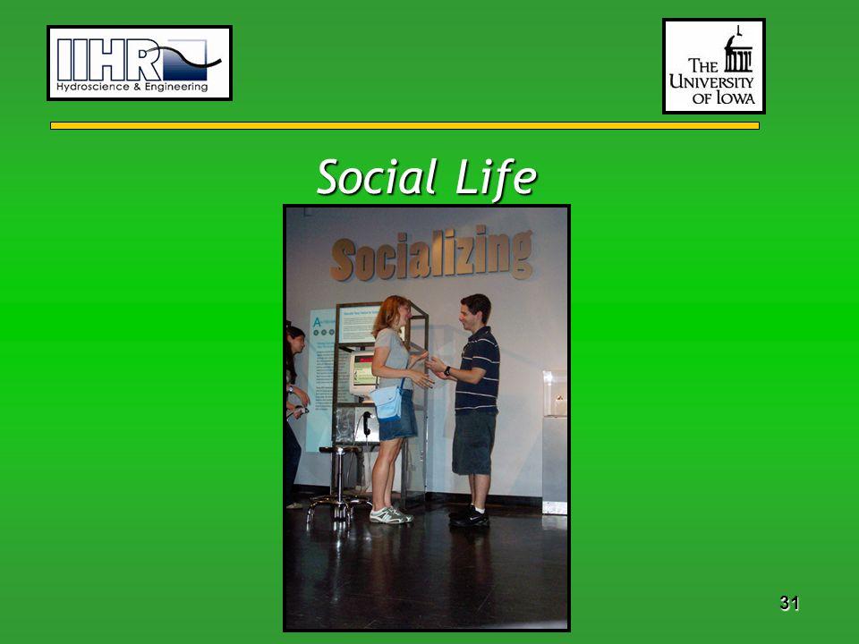 31 Social Life