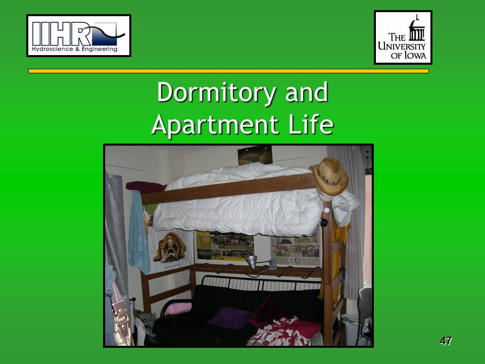 47 Dormitory and Apartment Life