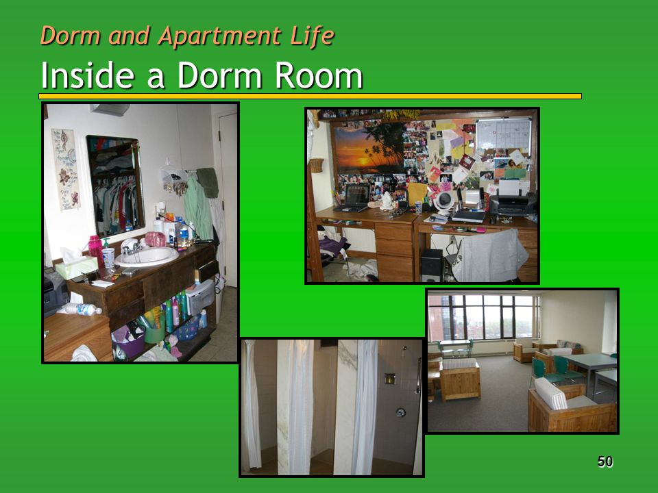 50 Dorm and Apartment Life Inside a Dorm Room