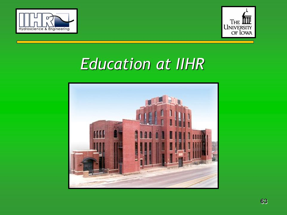 63 Education at IIHR