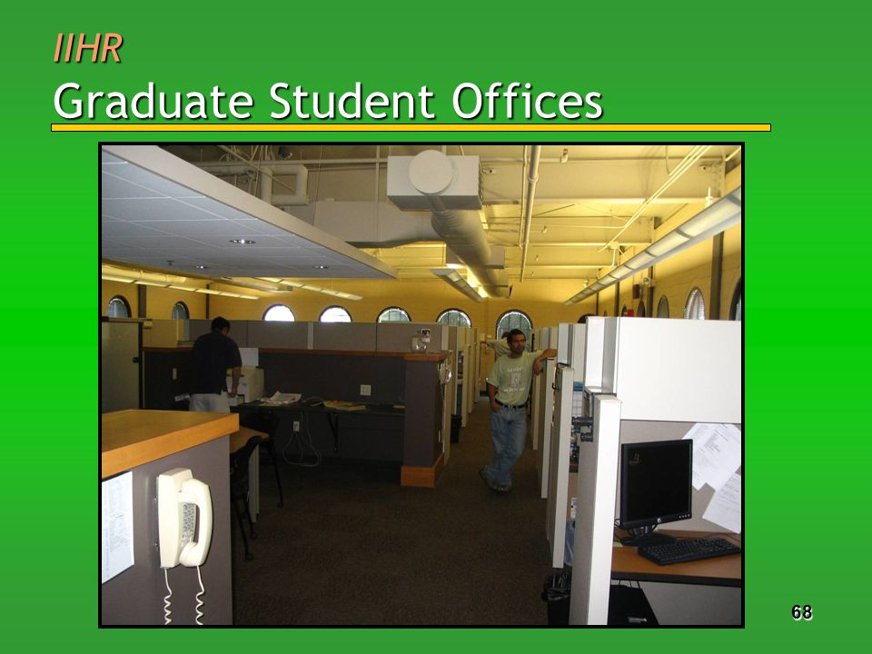 68 IIHR Graduate Student Offices