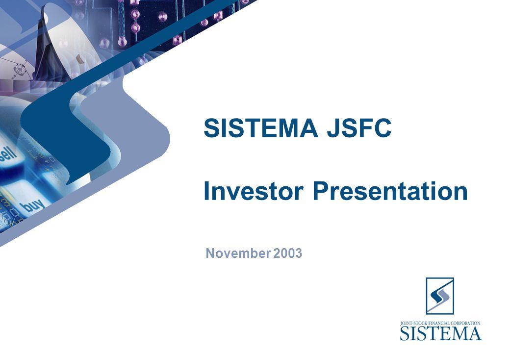SISTEMA JSFC Investor Presentation November 2003