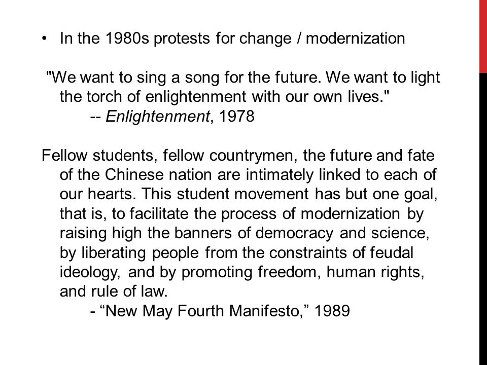 In the 1980s protests for change / modernization We want to sing a song for the future.