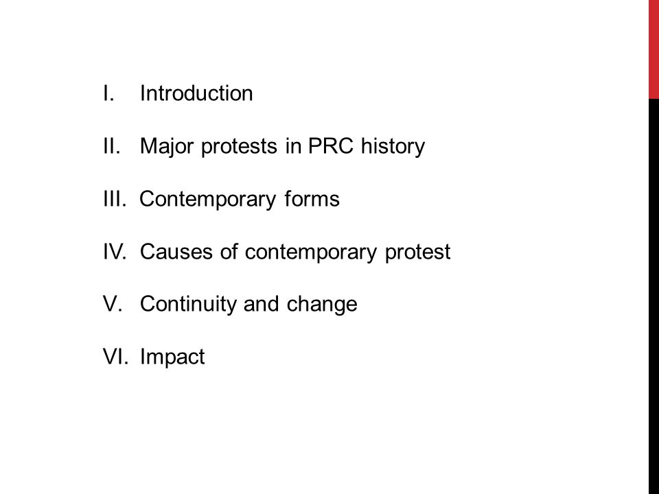 I.Introduction II.Major protests in PRC history III.