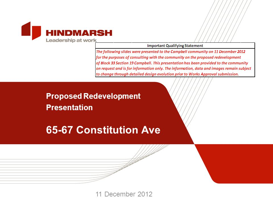 Proposed Redevelopment Presentation 65-67 Constitution Ave 11 December 2012