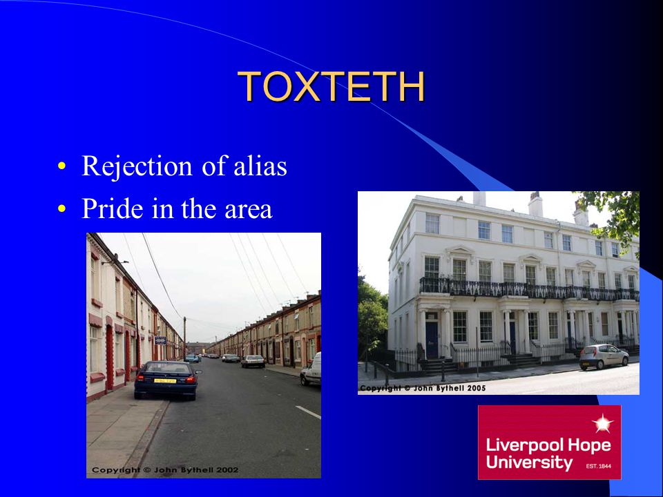 TOXTETH Rejection of alias Pride in the area