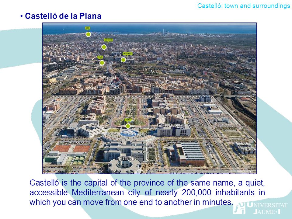 Castelló is the capital of the province of the same name, a quiet, accessible Mediterranean city of nearly 200,000 inhabitants in which you can move from one end to another in minutes.