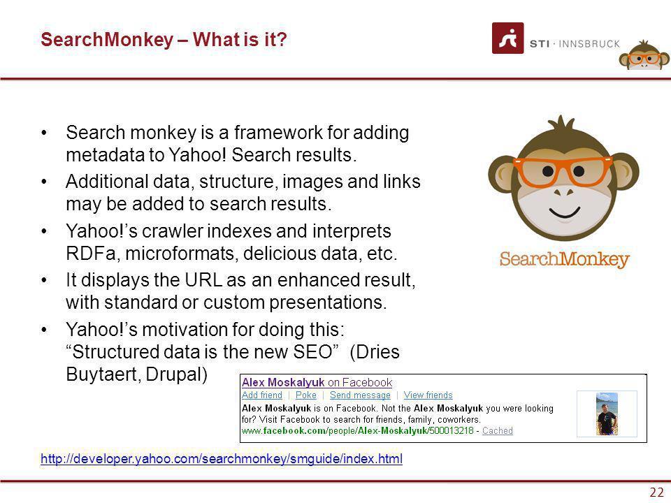 www.sti-innsbruck.at 22 SearchMonkey – What is it.