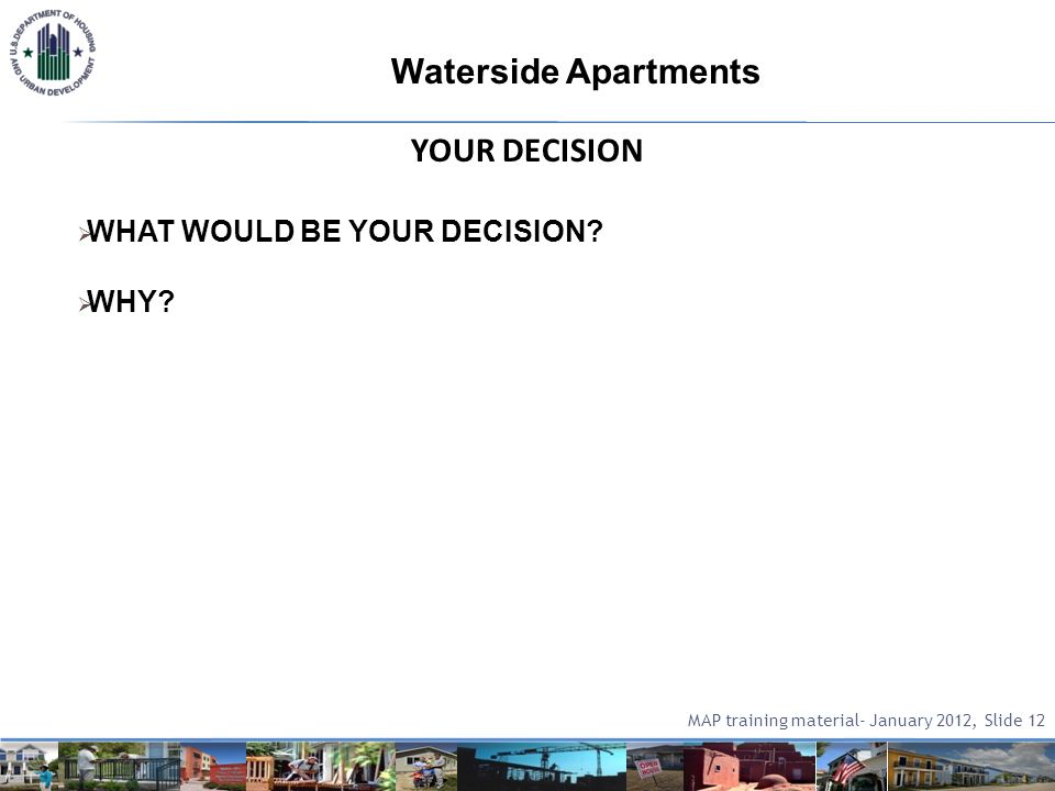 YOUR DECISION WHAT WOULD BE YOUR DECISION. WHY.