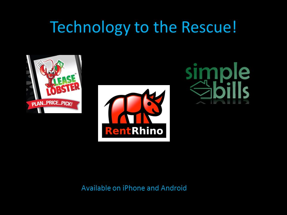 Technology to the Rescue! Available on iPhone and Android