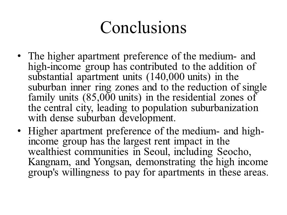 Conclusions The higher apartment preference of the medium- and high-income group has contributed to the addition of substantial apartment units (140,0