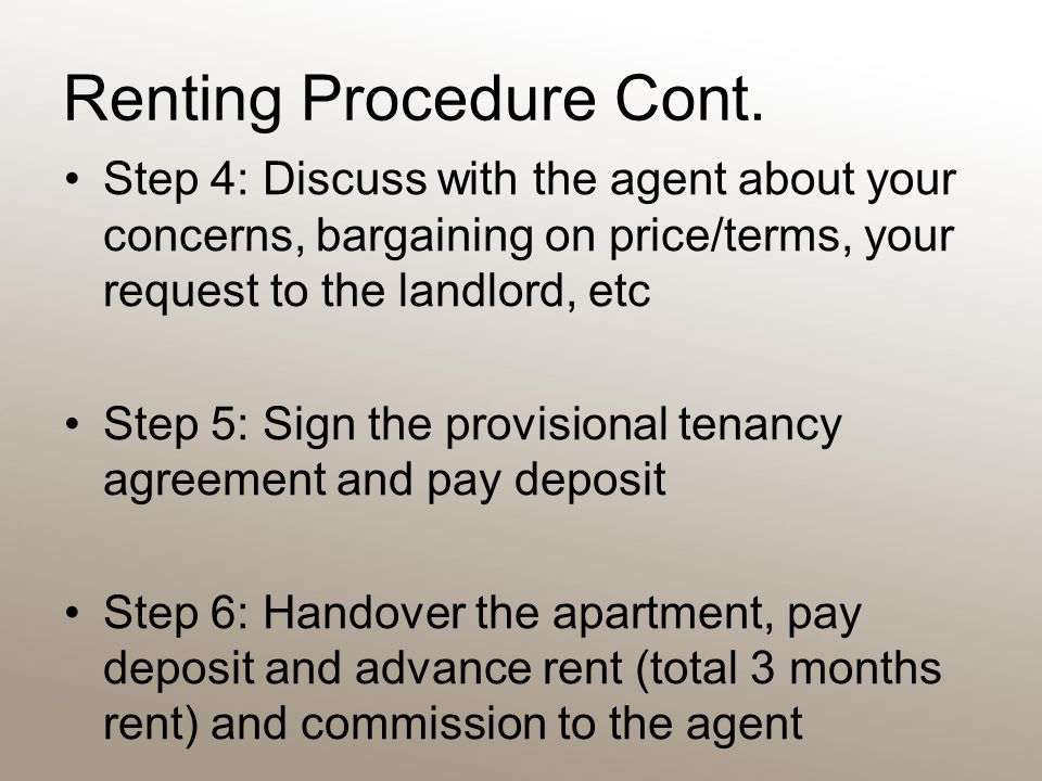 Renting Procedure Cont.