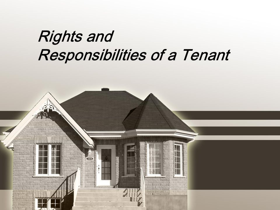 Rights and Responsibilities of a Tenant