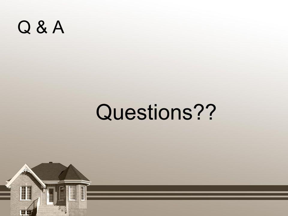 Q & A Questions??