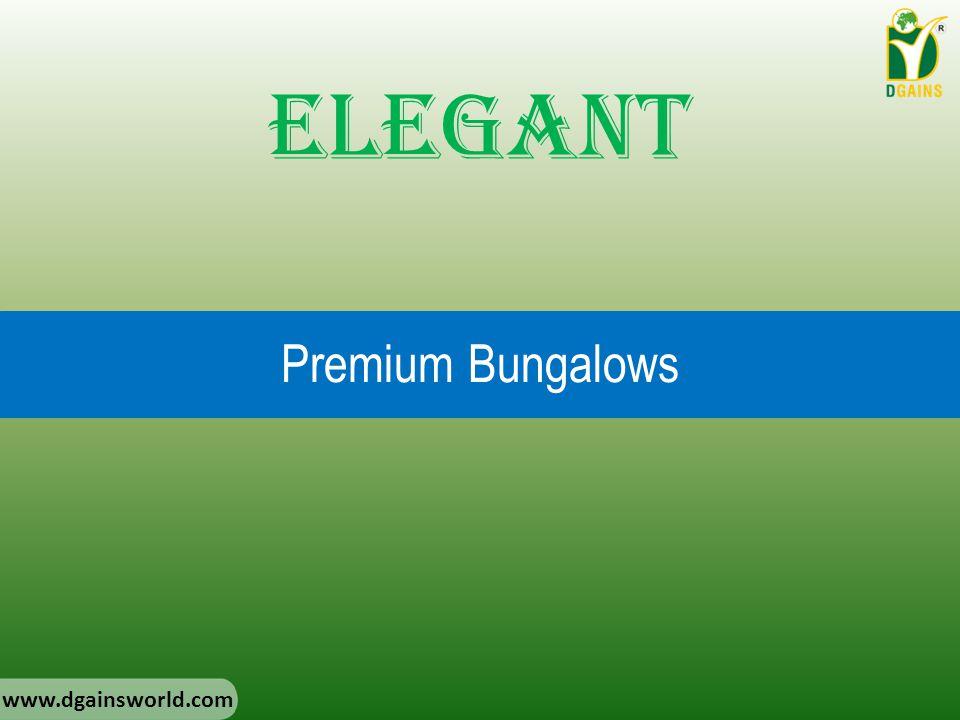 Premium Bungalows Elegant www.dgainsworld.com