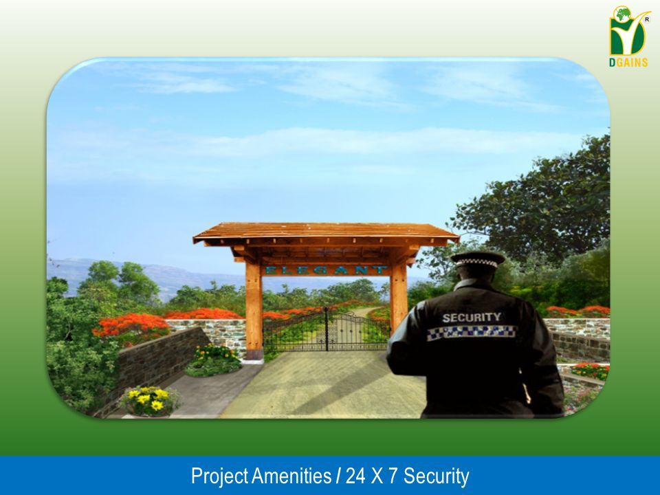 Project Amenities / 24 X 7 Security