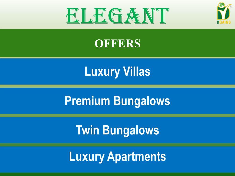 OFFERS Luxury Villas Premium Bungalows Twin Bungalows Luxury Apartments Elegant
