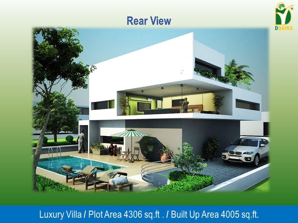 Luxury Villa / Plot Area 4306 sq.ft. / Built Up Area 4005 sq.ft.