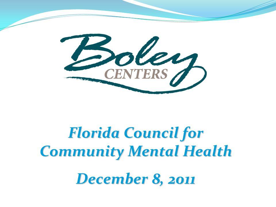 Florida Council for Community Mental Health December 8, 2011