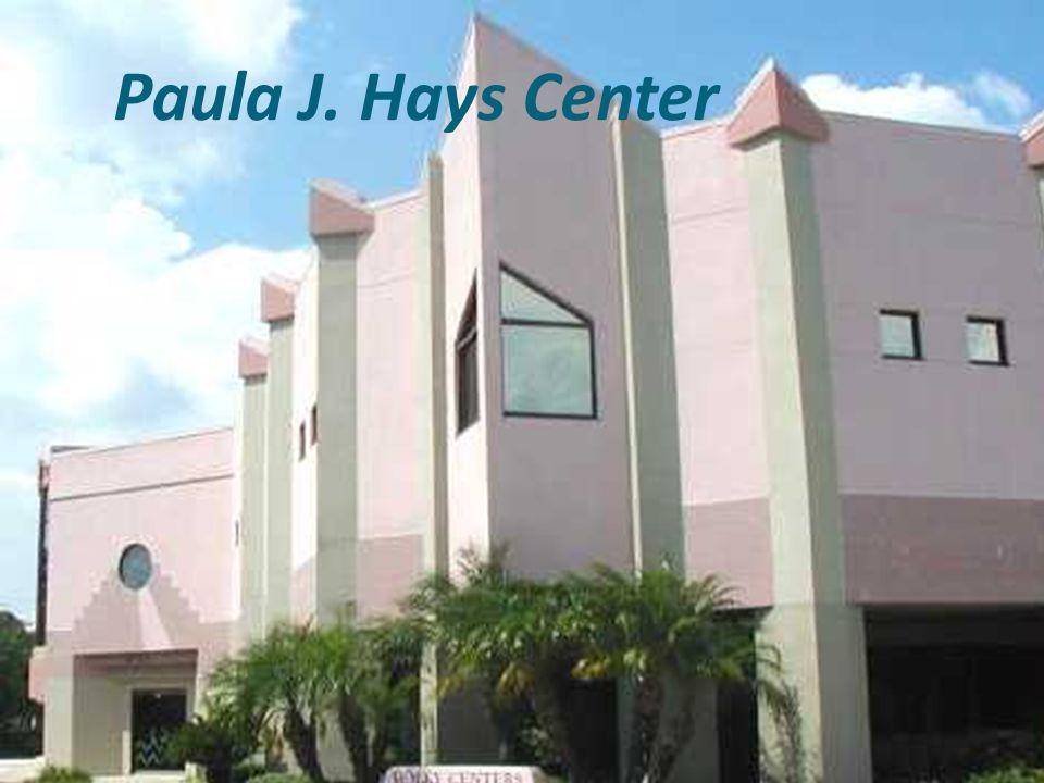 Paula J. Hays Center