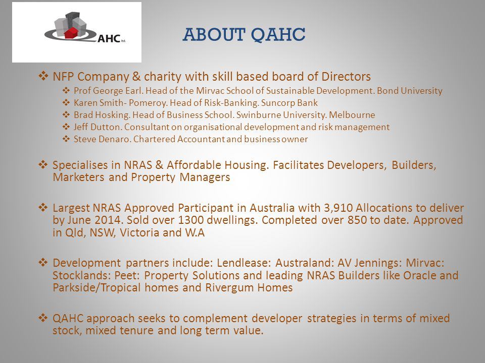 ABOUT QAHC NFP Company & charity with skill based board of Directors Prof George Earl.