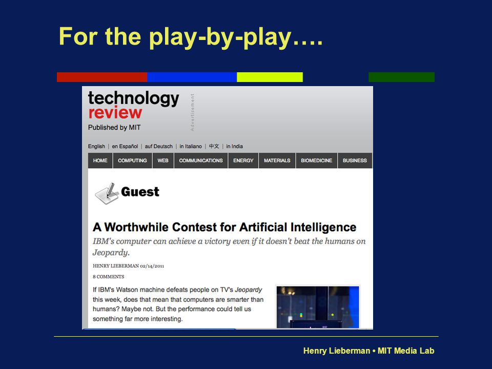 Henry Lieberman MIT Media Lab We need better mechanisms for reasoning.